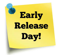 Early Release will be on Wednesday, January 16th. Release will be 1:40 PM