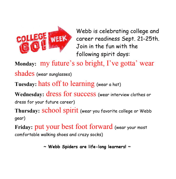 Check out Webb's themed spirit days for next week's College and Career Go Week!