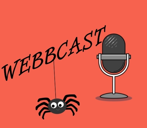 The word WEBBCAST and an image of a spider and microphone on an orange background