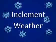 Blue background with snowflakes with the words inclement weather written on it.
