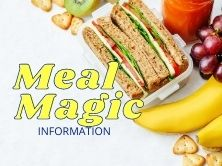 sandwich, banana, grapes, crackers on the left side it says Meal Magic Information