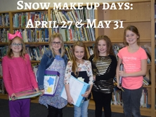 students holding binders with words snow make up day April 27 & May 31