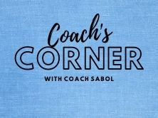graphic that says Coach's Corner with Coach Sabol