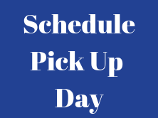 Blue background that says Schedule Pick up day in white writing